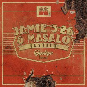 Jamie 326, Masalo - Testify (OPOLOPO Tweak) [Local Talk]