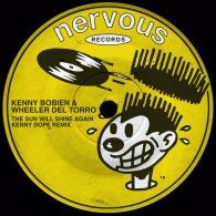 Kenny Bobien, Wheeler del Torro - The Sun Will Shine Again (Kenny Dope Remix) [Nervous]