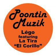 Lego, La Tira - El Corillo [Poontin Muzik]