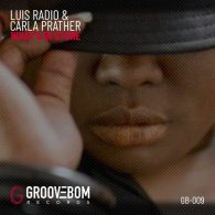 Luis Radio, Carla Prather - What's In Store [Groovebom Records]