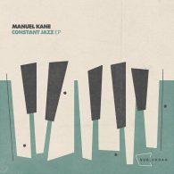 Manuel Kane - Constant Jazz EP [Sub_Urban]
