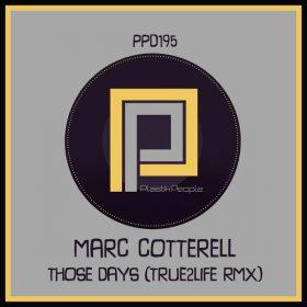 Marc Cotterell - Those Day's (Remix) [Plastik People Digital]