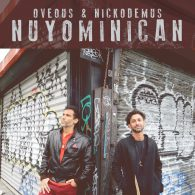 Nickodemus, OVEOUS - Nuyominican [Turntables on the Hudson]