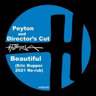 Peyton - Beautiful (Eric Kupper 2021 Re-rub) [Hysteria]