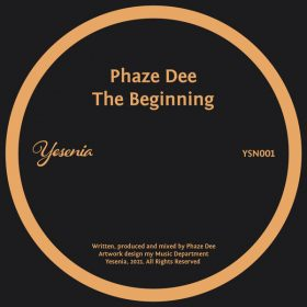Phaze Dee - The Beginning [Yesenia]