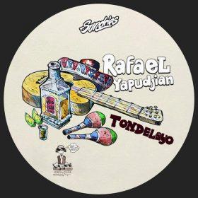 Rafael Yapudjian - Tondelayo [Sundries Digital]