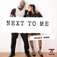 Stacy Kidd - Next To Me [House 4 Life]