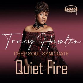 Tracy Hamlin, Deep Soul Syndicate - Quiet Fire [Sounds Of Ali]