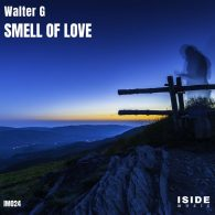 Walter G - Smell Of Love [Iside Music]