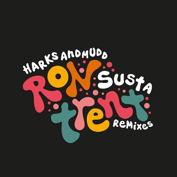 David Harks, Mudd - Susta (Ron Trent Remixes) [Leng Records]