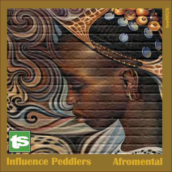 Influence Peddlers - Afromental [Twirlspace]